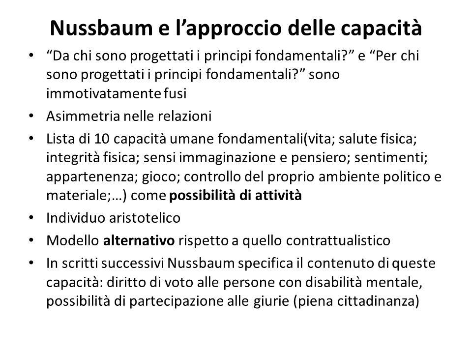 """Nussbaum e l'approccio delle capacità """"Da chi sono progettati i principi fondamentali?"""" e """"Per chi sono progettati i principi fondamentali?"""" sono immo"""