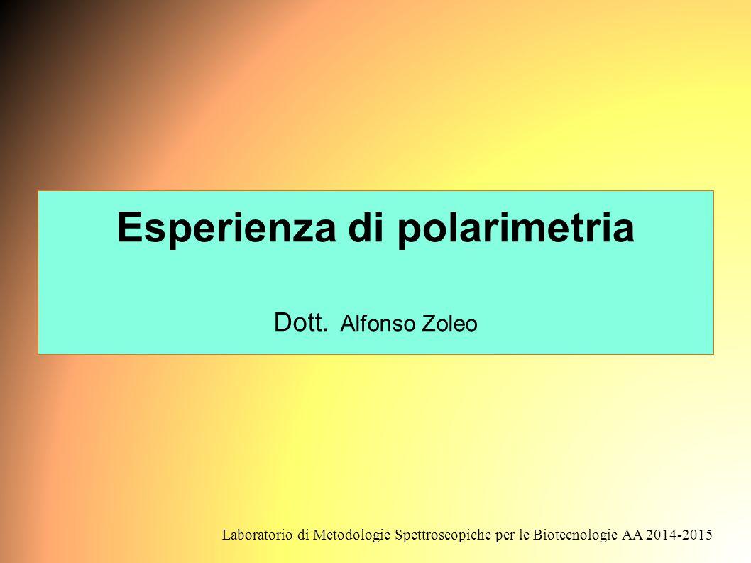 Esperienza di polarimetria Dott.