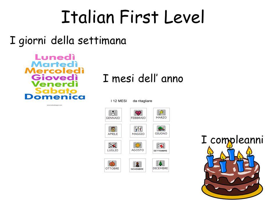 Italian First Level I compleanni I giorni della settimana I mesi dell' anno