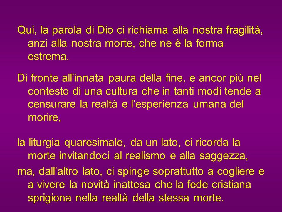 Il momento favorevole e di grazia della Quaresima ci mostra il proprio significato spirituale anche attraverso l'antica formula: Ricordati che sei pol