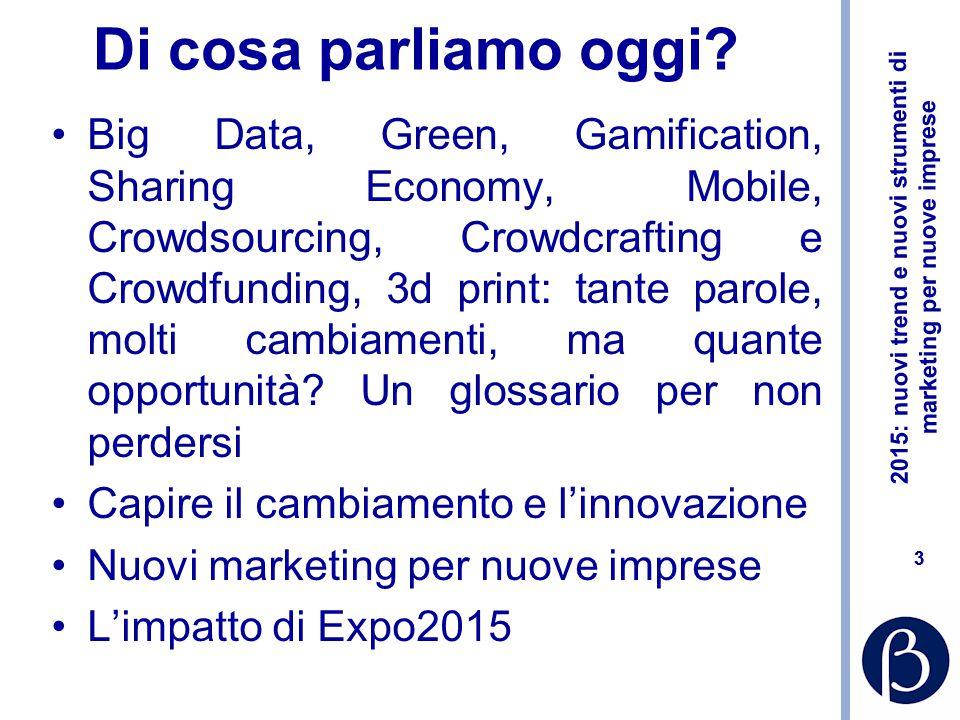 2015: nuovi trend e nuovi strumenti di marketing per nuove imprese 63 analisi pianificazione programmazione chi sono l'idea la ricerca (sull'offerta e sulla domanda) piano di marketing previsioni economico finanziarie piani tecnici (es.