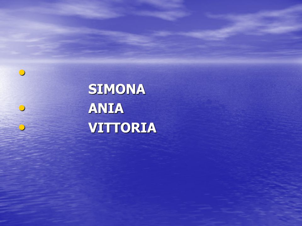 S S IMONA A ANIA V VITTORIA