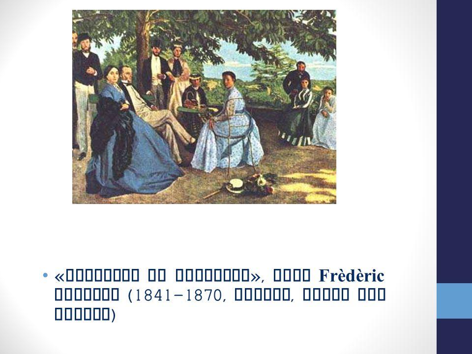 « Riunione in famiglia », Jean Frèdèric Bazille (1841-1870, Parigi, Museo del Louvre )