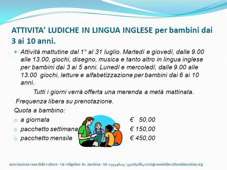 ATTIVITA' LUDICHE IN LINGUA INGLESE per bambini dai 3 ai 10 anni.