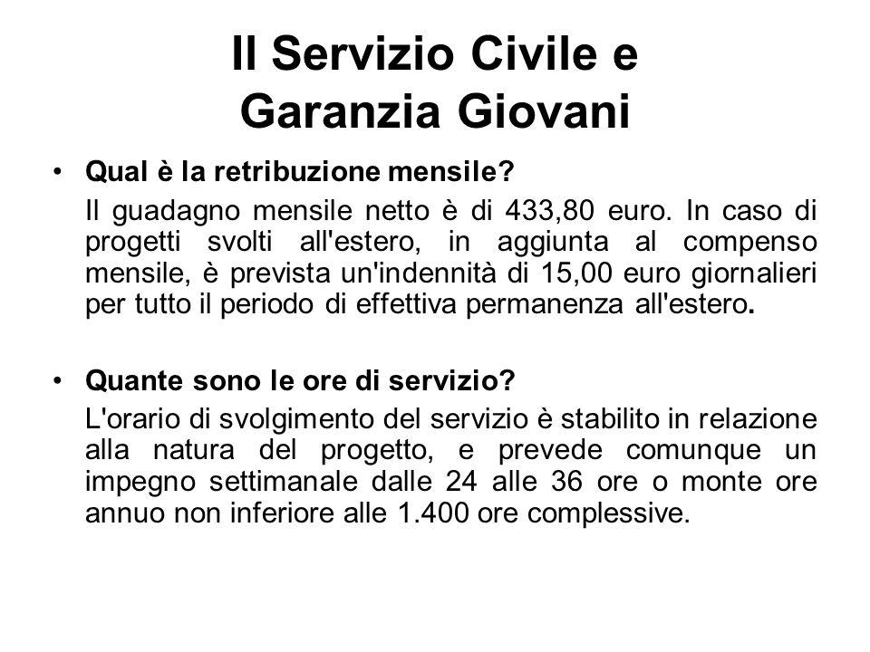 Il Servizio Civile e Garanzia Giovani Qual è la retribuzione mensile.