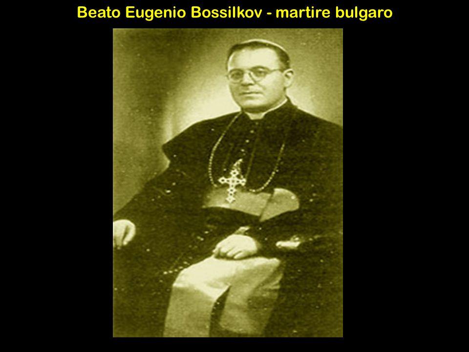 Beato Eugenio Bossilkov - martire bulgaro