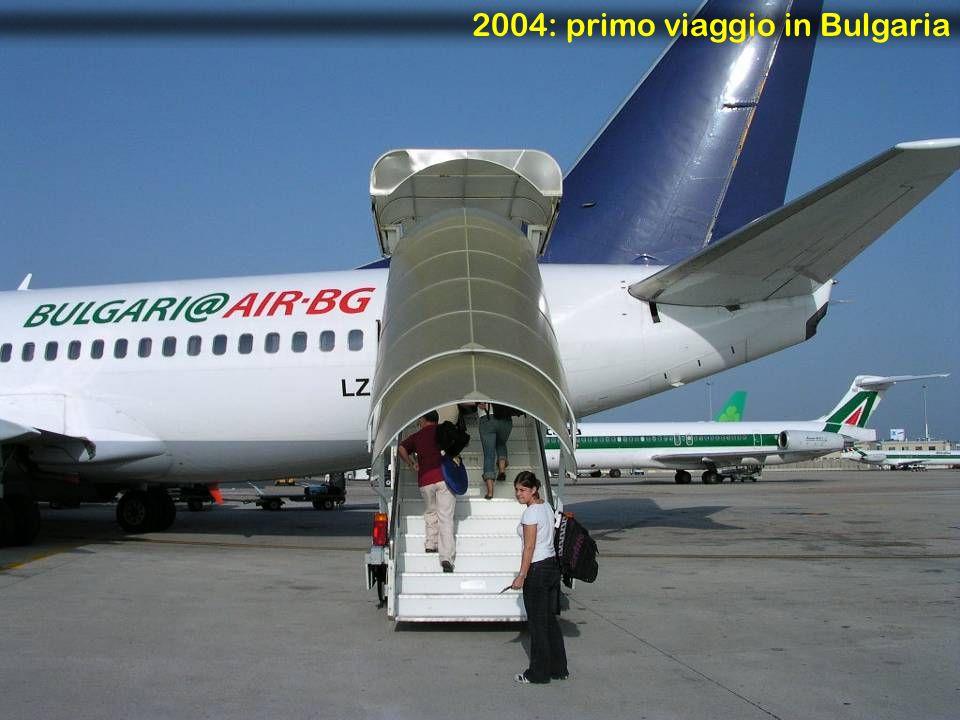 2004: primo viaggio in Bulgaria