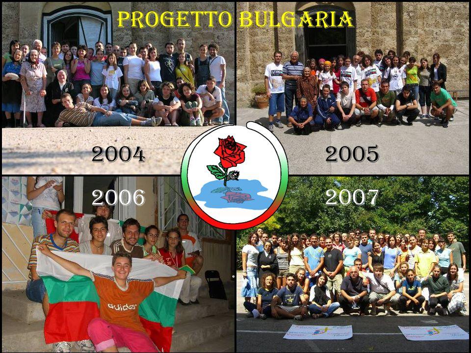 20042005 2006 2007 PROGETTO BULGARIA