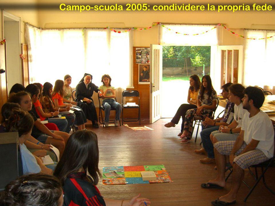 Campo-scuola 2005: condividere la propria fede