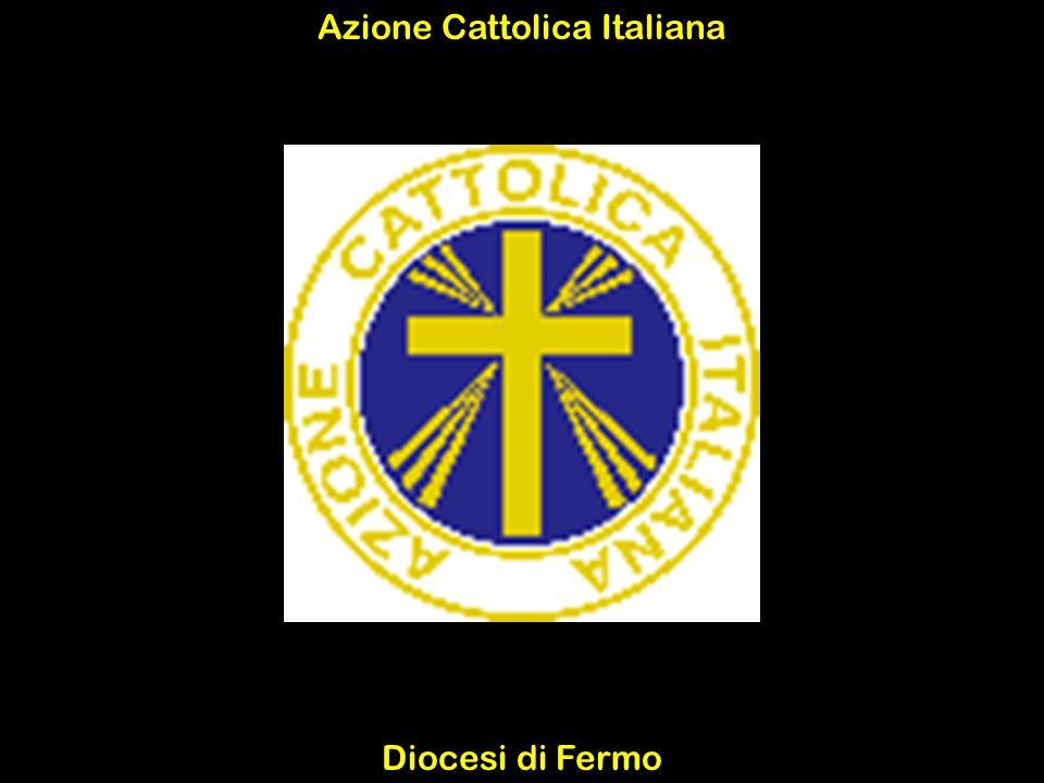 Azione Cattolica Italiana Diocesi di Fermo