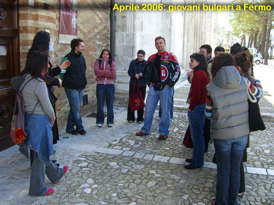 Aprile 2006: giovani bulgari a Fermo