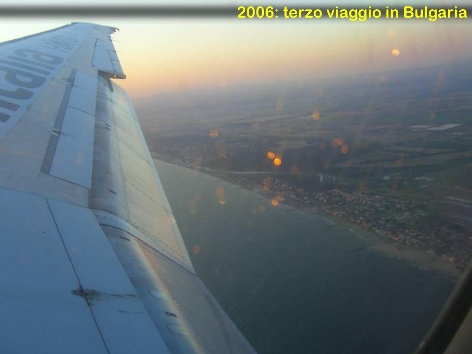 2006: terzo viaggio in Bulgaria