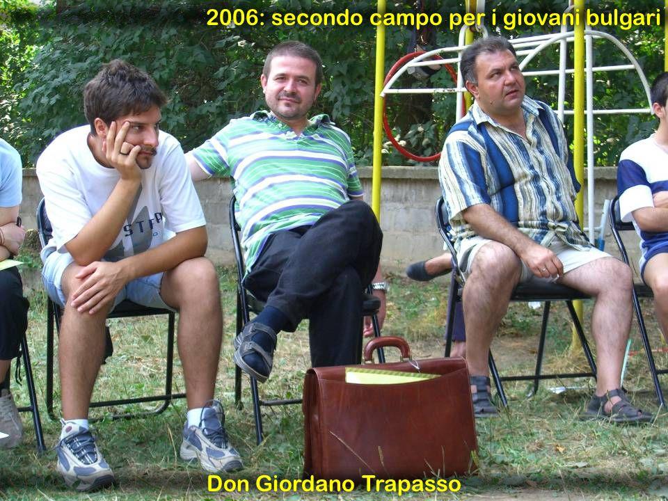 2006: secondo campo per i giovani bulgari Don Giordano Trapasso
