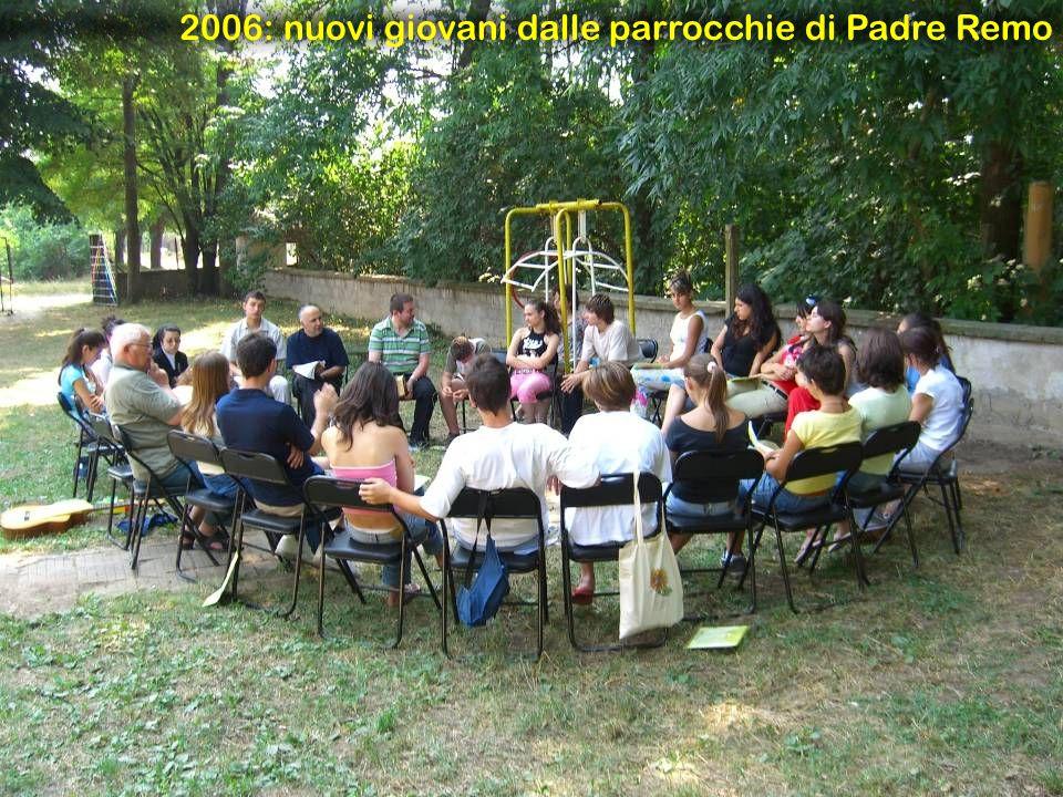 2006: nuovi giovani dalle parrocchie di Padre Remo