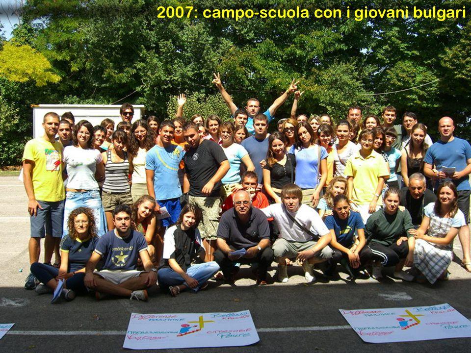 2007: campo-scuola con i giovani bulgari