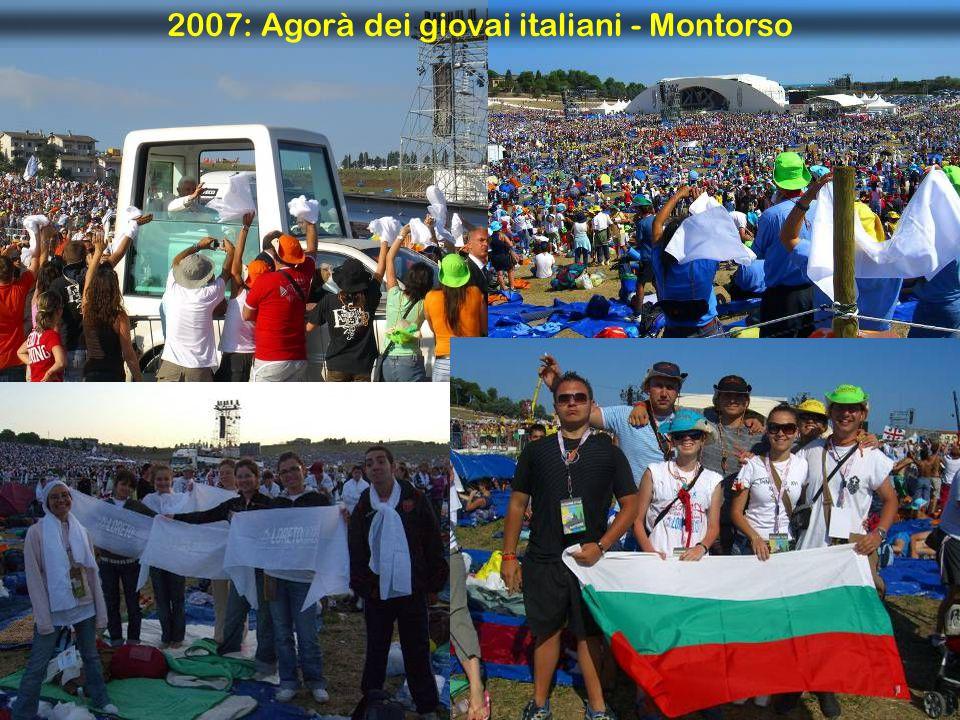 2007: Agorà dei giovai italiani - Montorso