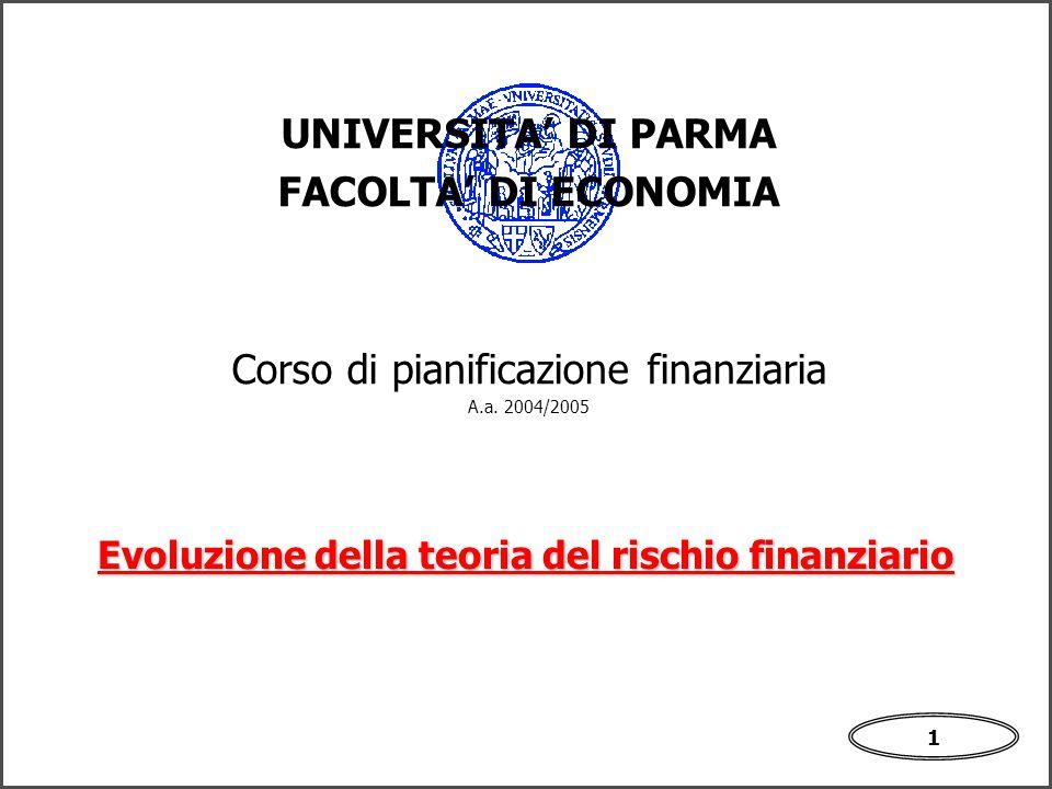 1 UNIVERSITA' DI PARMA FACOLTA' DI ECONOMIA Corso di pianificazione finanziaria A.a.