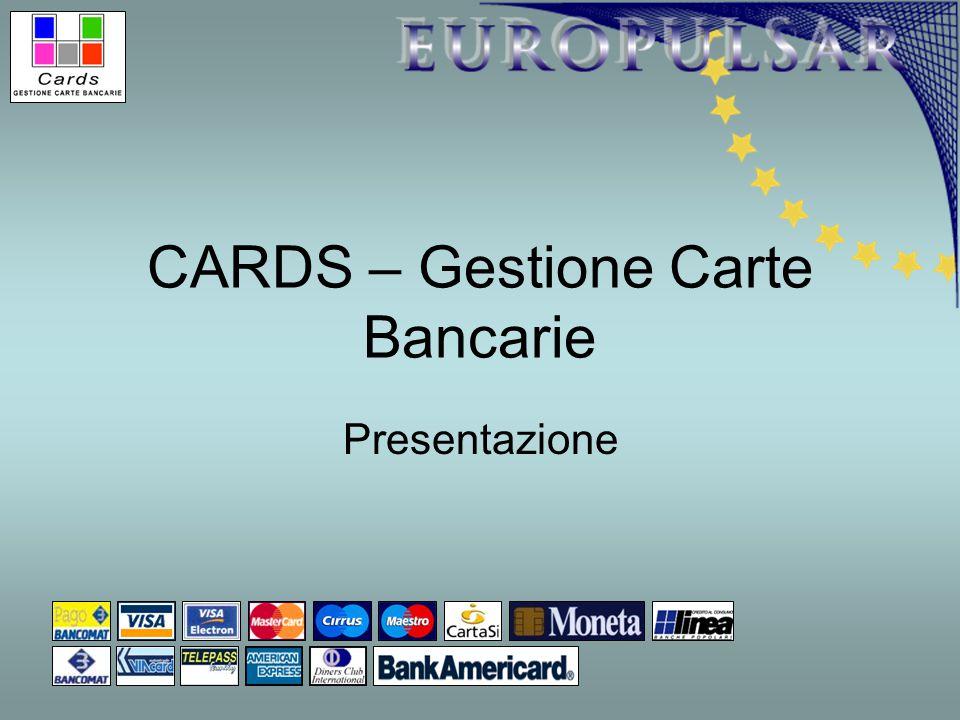 CARDS – Gestione Carte Bancarie Presentazione