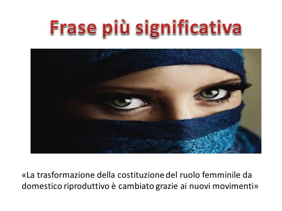 «La trasformazione della costituzione del ruolo femminile da domestico riproduttivo è cambiato grazie ai nuovi movimenti»