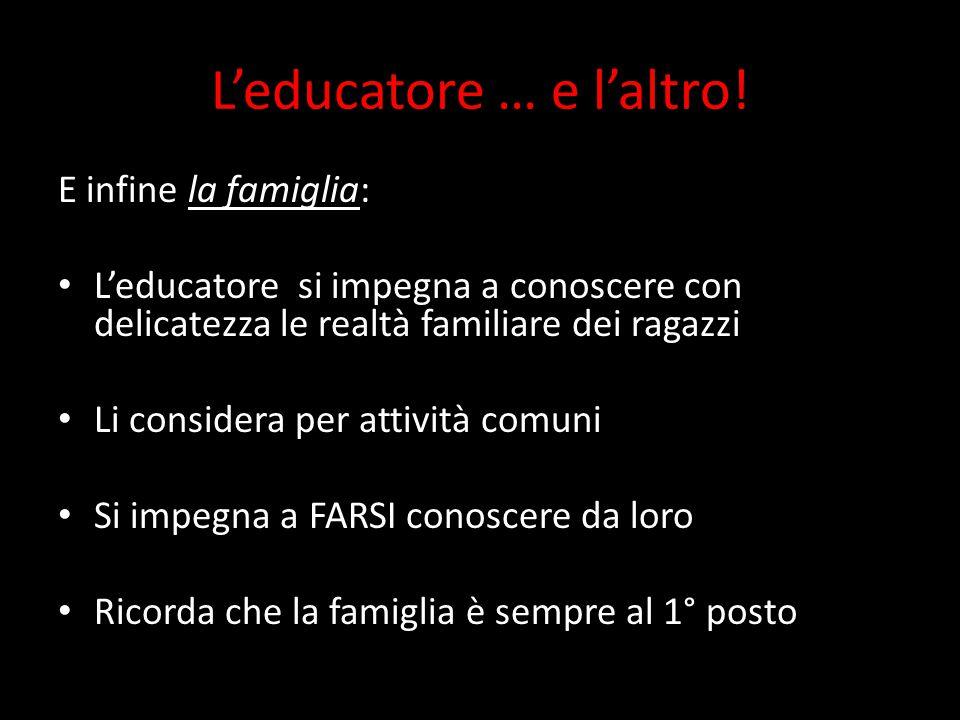 L'educatore … e l'altro.