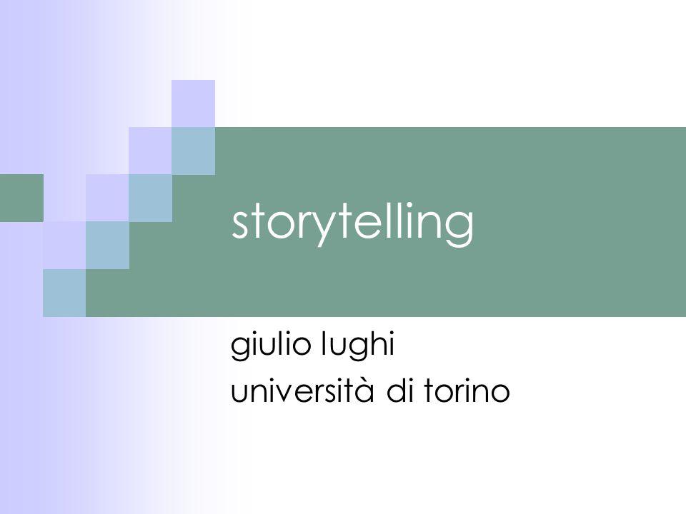 storytelling giulio lughi università di torino