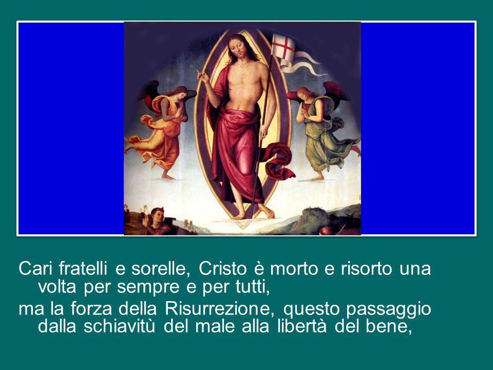 Ecco che cos'è la Pasqua: è l'esodo, il passaggio dell'uomo dalla schiavitù del peccato, del male alla libertà dell'amore, del bene. Perché Dio è vita
