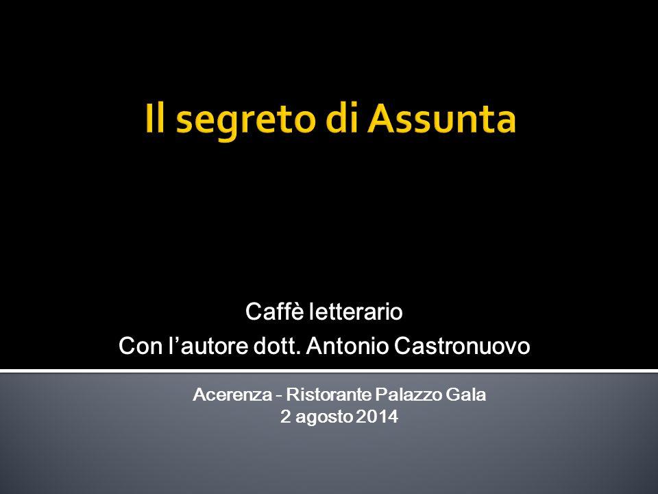 Acerenza - Ristorante Palazzo Gala 2 agosto 2014 Caffè letterario Con l'autore dott.