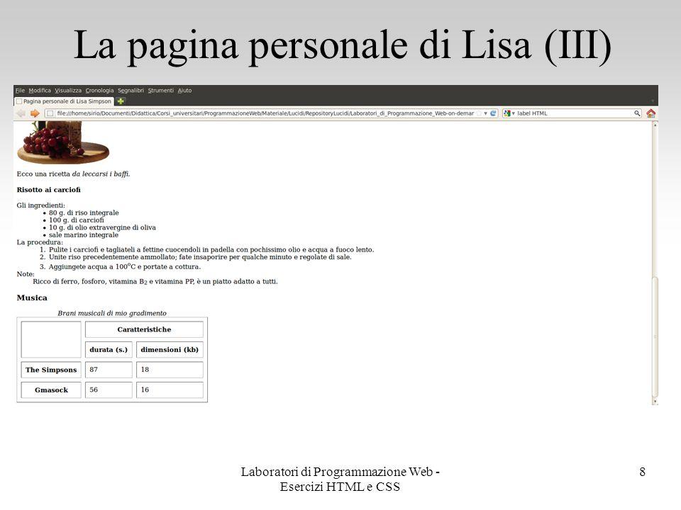 La pagina personale di Lisa (III) 8Laboratori di Programmazione Web - Esercizi HTML e CSS
