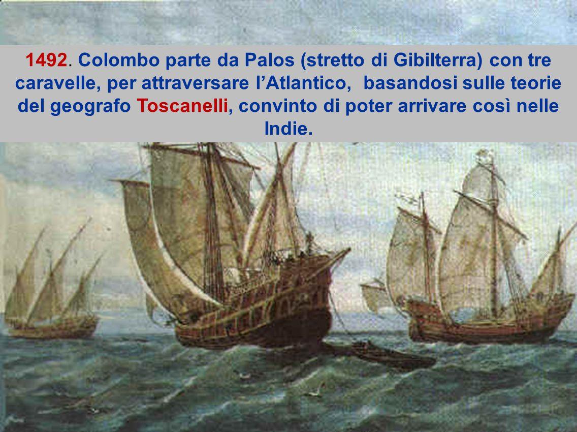 Nnn.n kkk Colombo pensava di raggiungere le Indie dalla Spagna, navigando in linea retta verso ovest, presupponendo una distanza di 4000 km, ovviamente ignorando l'esistenza delle Americhe.