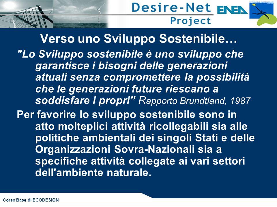 Corso Base di ECODESIGN Verso uno Sviluppo Sostenibile…