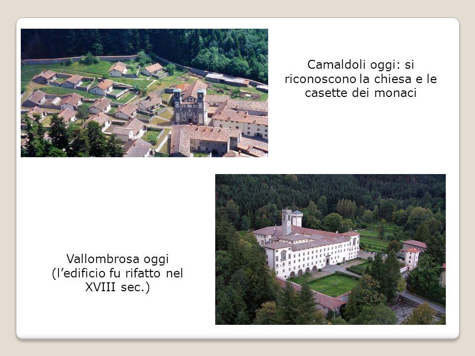 Camaldoli oggi: si riconoscono la chiesa e le casette dei monaci Vallombrosa oggi (l'edificio fu rifatto nel XVIII sec.)
