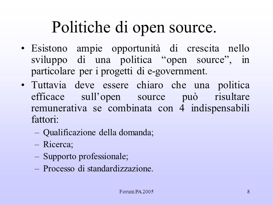 Forum PA 20058 Politiche di open source.