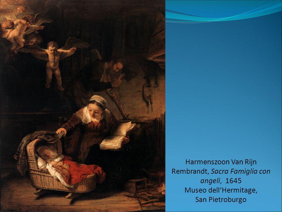 Harmenszoon Van Rijn Rembrandt, Sacra Famiglia con angeli, 1645 Museo dell'Hermitage, San Pietroburgo