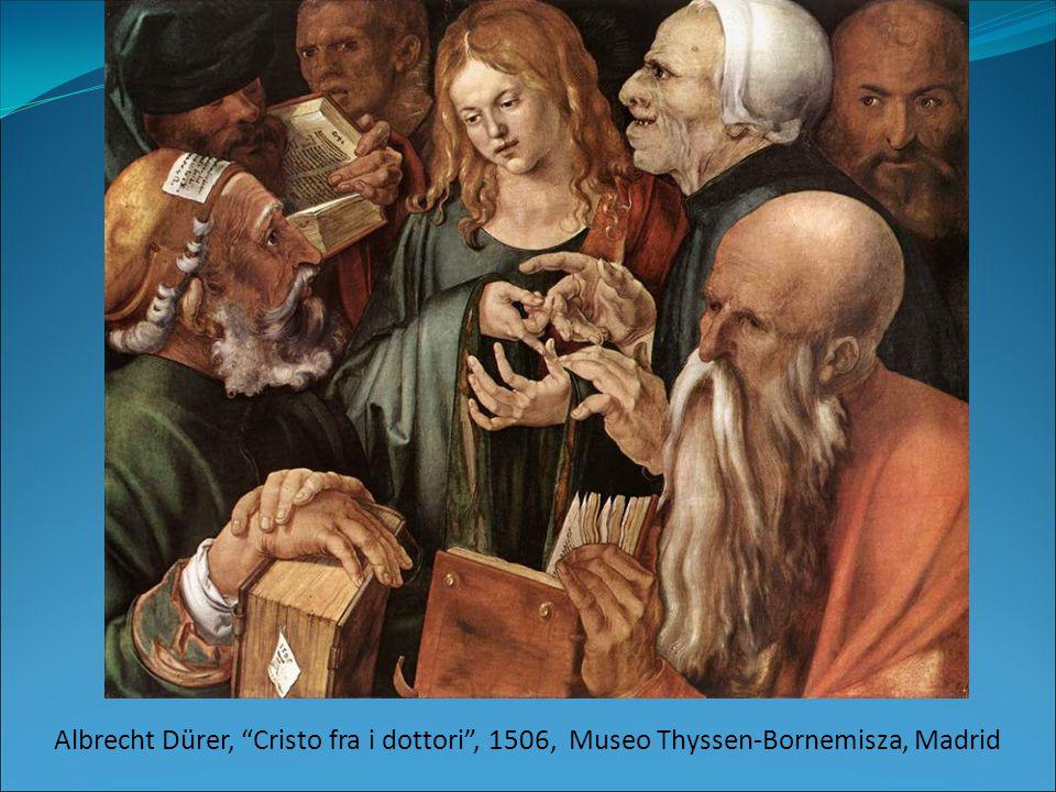 "Albrecht Dürer, ""Cristo fra i dottori"", 1506, Museo Thyssen-Bornemisza, Madrid"