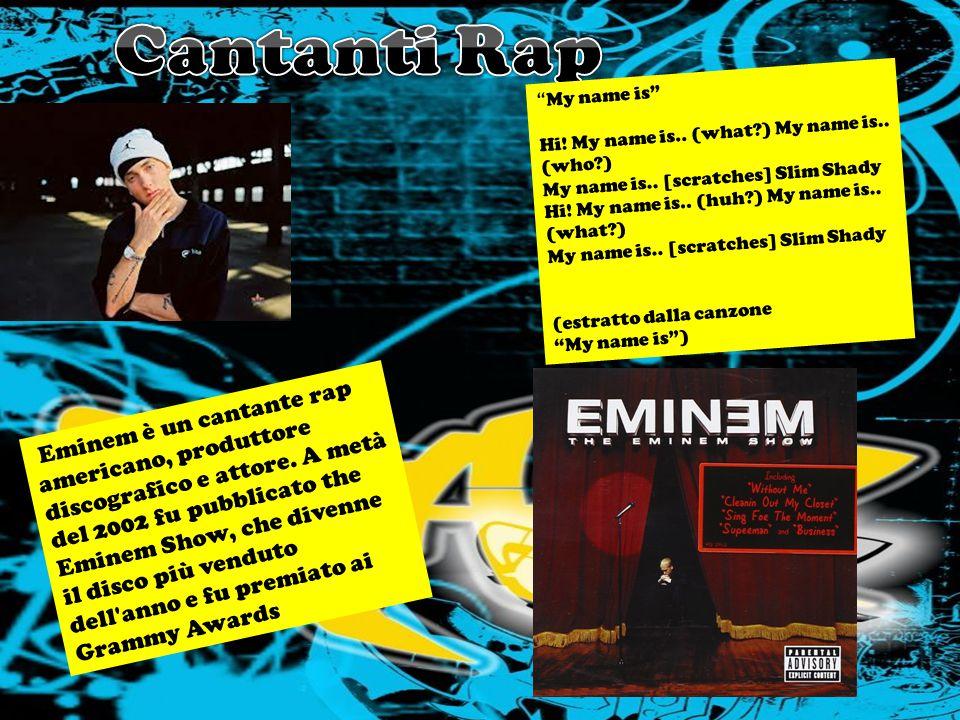 Eminem è un cantante rap americano, produttore discografico e attore. A metà del 2002 fu pubblicato the Eminem Show, che divenne il disco più venduto