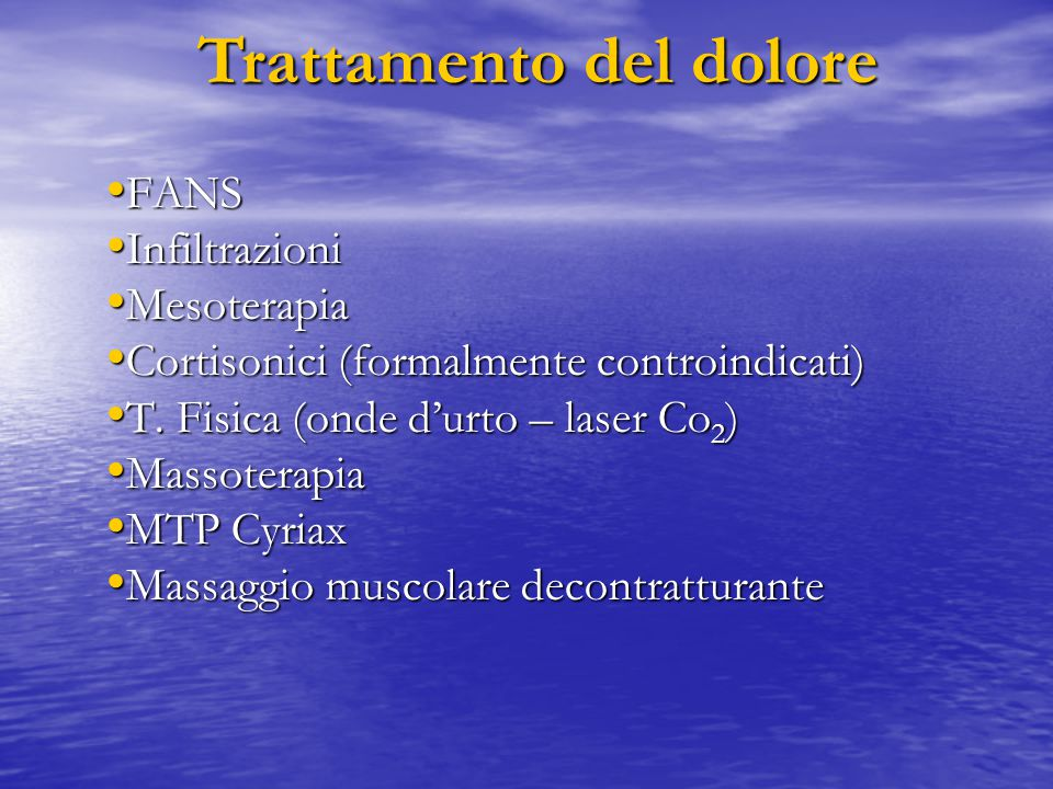 FANS FANS Infiltrazioni Infiltrazioni Mesoterapia Mesoterapia Cortisonici (formalmente controindicati) Cortisonici (formalmente controindicati) T. Fis
