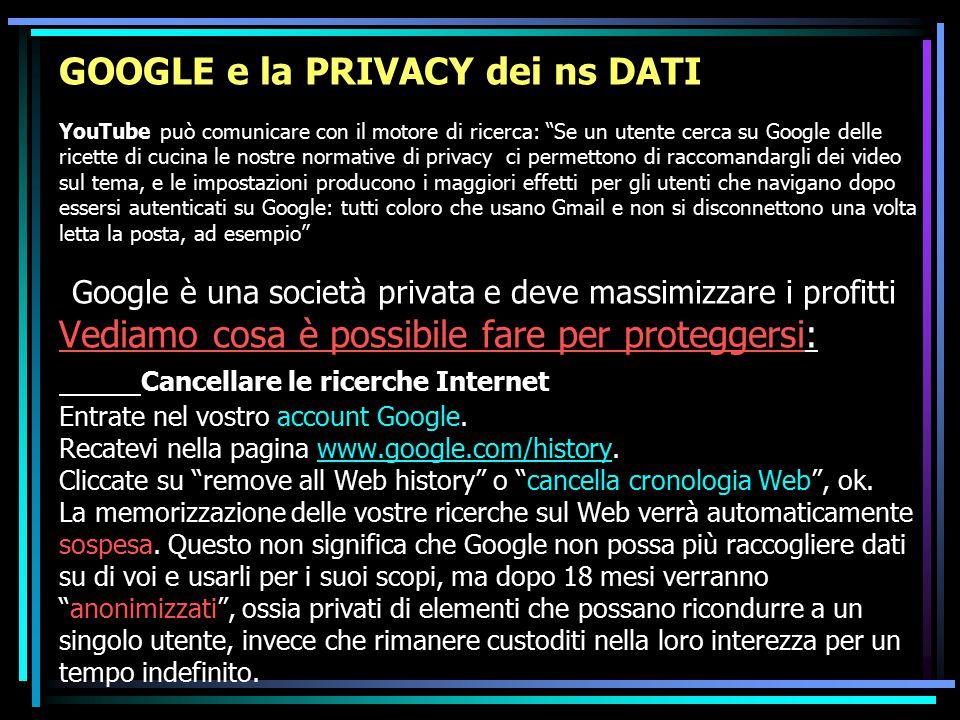 """GOOGLE e la PRIVACY dei ns DATI YouTube può comunicare con il motore di ricerca: """"Se un utente cerca su Google delle ricette di cucina le nostre norma"""