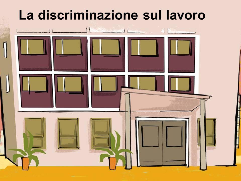 La discriminazione sul lavoro