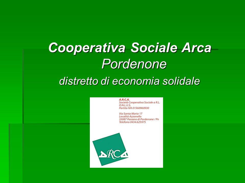 Cooperativa Sociale Arca Pordenone distretto di economia solidale
