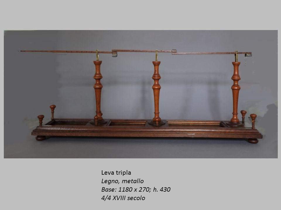 Leva tripla Legno, metallo Base: 1180 x 270; h. 430 4/4 XVIII secolo