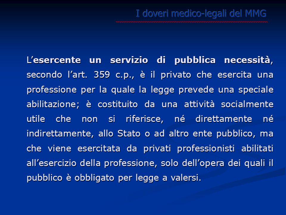 L'esercente un servizio di pubblica necessità, secondo l'art.