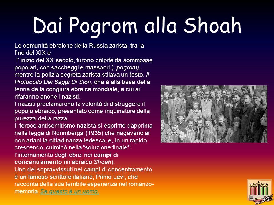Dai Pogrom alla Shoah Le comunità ebraiche della Russia zarista, tra la fine del XIX e l' inizio del XX secolo, furono colpite da sommosse popolari, c