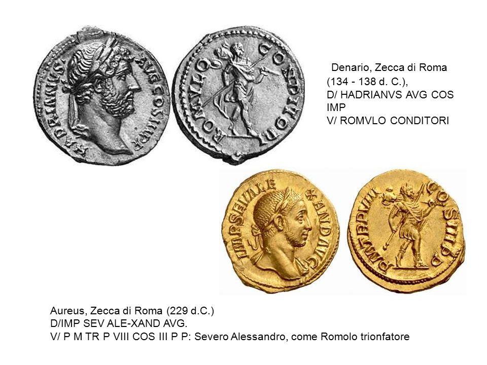 Aureus, Zecca di Roma (229 d.C.) D/IMP SEV ALE-XAND AVG. V/ P M TR P VIII COS III P P: Severo Alessandro, come Romolo trionfatore Denario, Zecca di Ro