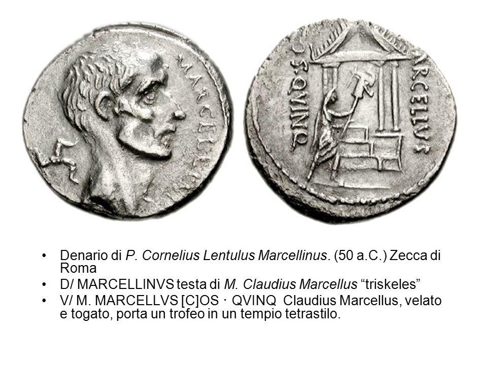 """Denario di P. Cornelius Lentulus Marcellinus. (50 a.C.) Zecca di Roma D/ MARCELLINVS testa di M. Claudius Marcellus """"triskeles"""" V/ M. MARCELLVS [C]OS"""