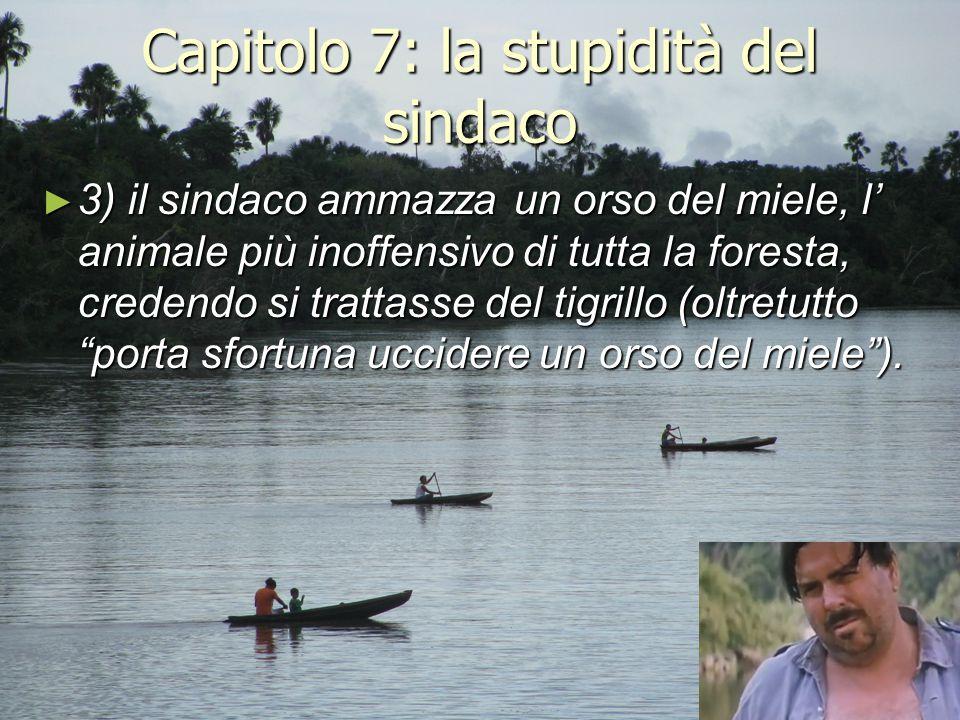 Capitolo 7: la stupidità del sindaco ► 3) il sindaco ammazza un orso del miele, l' animale più inoffensivo di tutta la foresta, credendo si trattasse