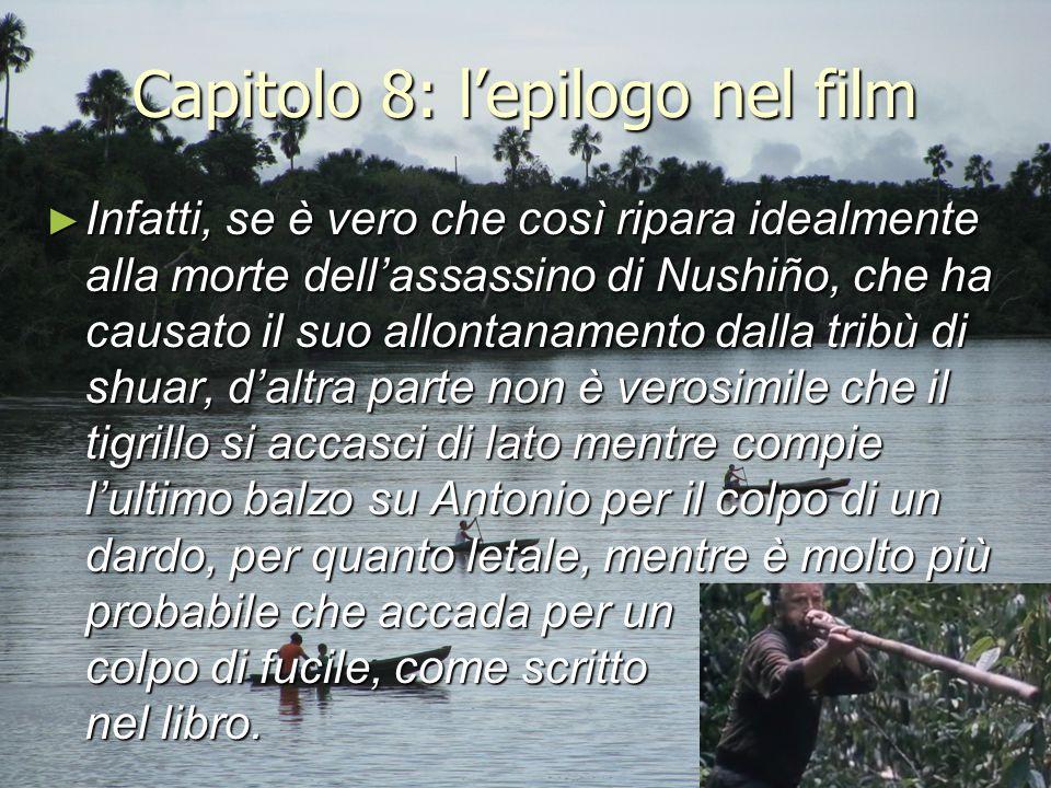 Capitolo 8: l'epilogo nel film ► Infatti, se è vero che così ripara idealmente alla morte dell'assassino di Nushiño, che ha causato il suo allontaname