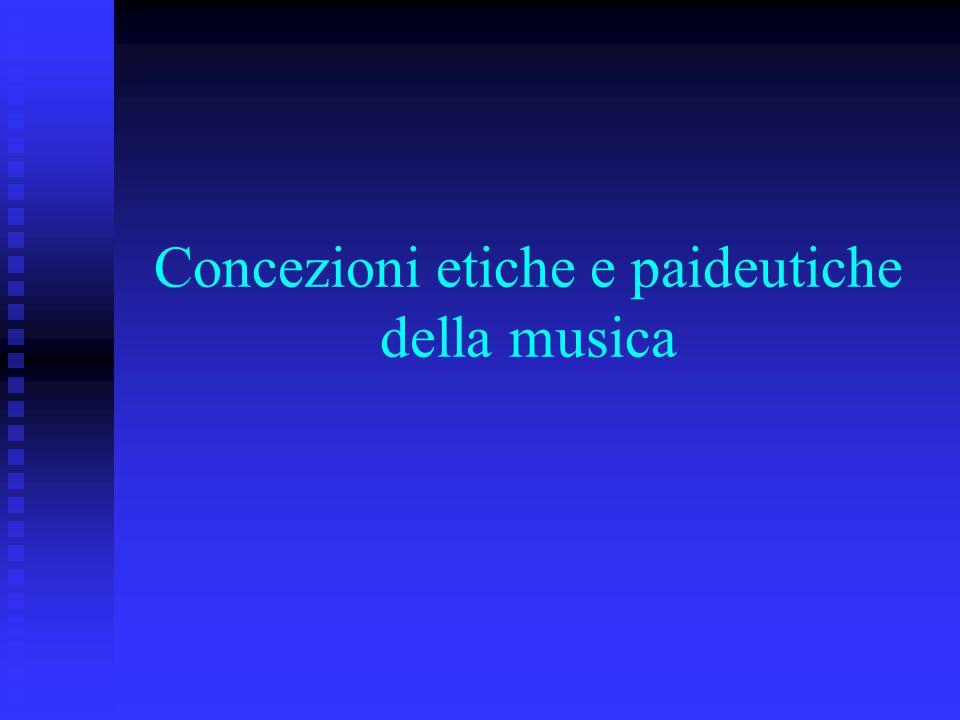 Concezioni etiche e paideutiche della musica