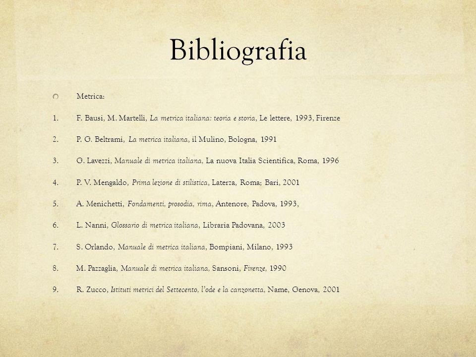 Bibliografia Metrica: 1. F. Bausi, M.