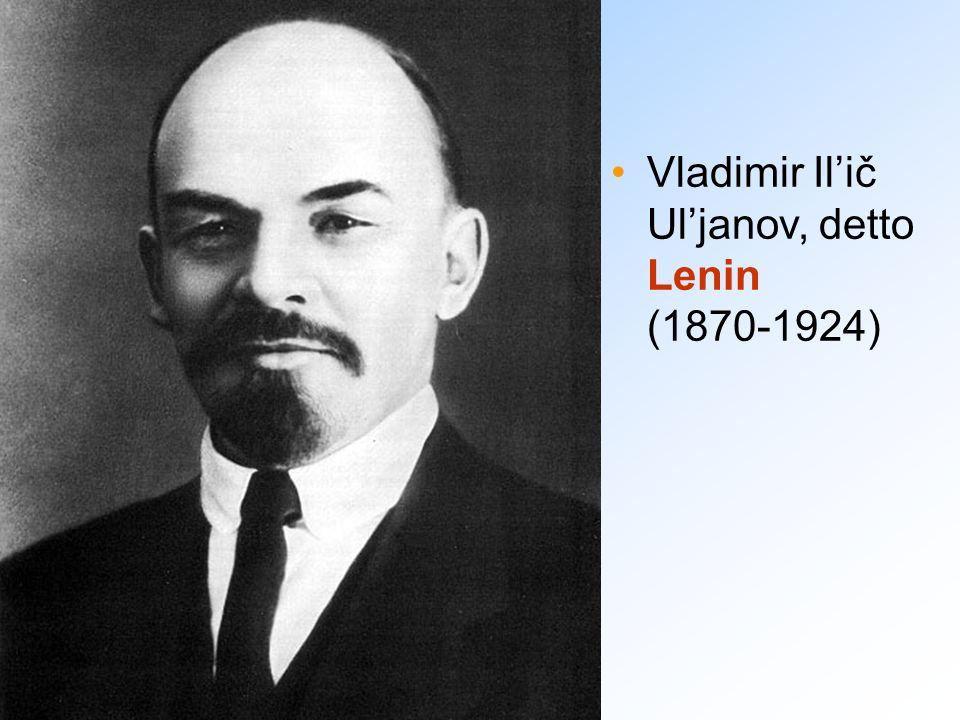 Vladimir Il'ič Ul'janov, detto Lenin (1870-1924)
