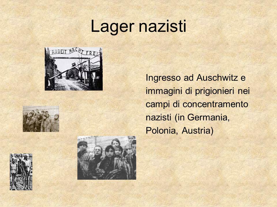 Lager nazisti Ingresso ad Auschwitz e immagini di prigionieri nei campi di concentramento nazisti (in Germania, Polonia, Austria)